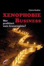 Xenophobie Business - Claire Rodier