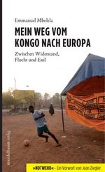 Mein Weg vom Kongo nach Europa - Emmanuel Mbolela