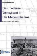 Das moderne Weltsystem II - Immanuel Wallerstein