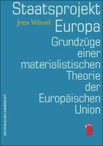 Staatsprojekt Europa - Jens Wissel