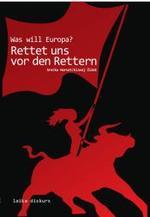 Was will Europa? - Srećko Horvat / Slavoj Žižek