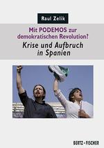 Mit PODEMOS zur demokratischen Revolution? - Raul Zelik