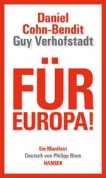 Für Europa! - Daniel Cohn-Bendit / Guy Verhofstadt