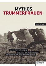 Mythos Trümmerfrauen - Leonie Treber