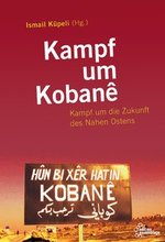 Kampf um Kobanê - Ismail Küpeli (Hg.)