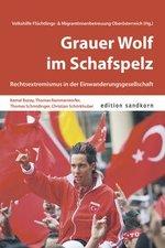 Grauer Wolf im Schafspelz - Volkshilfe Flüchtlings- und MigrantInnnenbetreuung Oberösterreich (Hg.)